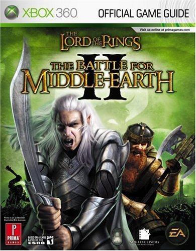 9780761553922: The Lord of the Rings: The Battle for Middle-earth II (Xbox 360): Prima Official Game Guide