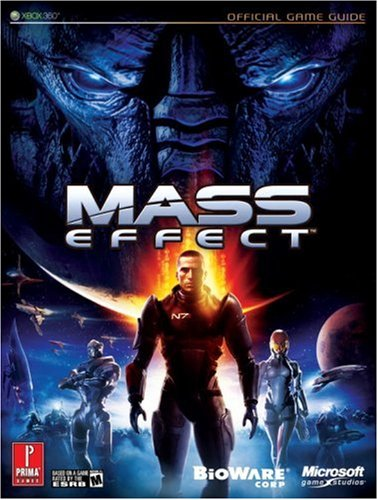 9780761554080: Mass Effect [With Poster]: The Official Strategy Guide (Prima Official Game Guides)