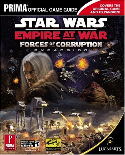 9780761554165: Star Wars Empire at War: Forces of Corruption (Prima Official Game Guide)