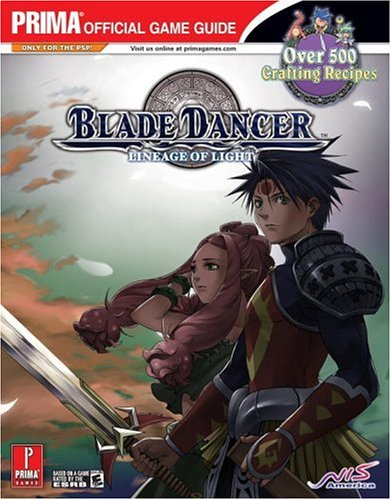 9780761554172: Blade Dancer: Lineage of Light: Prima Official Game Guide (Prima Official Game Guides)