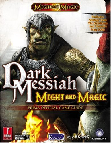 9780761554363: Dark Messiah of Might & Magic (Prima Official Game Guide)