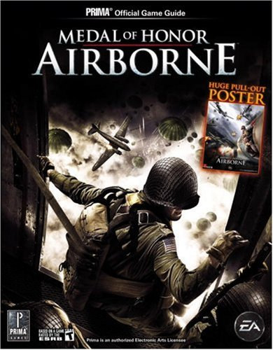 Medal of Honor: Airborne (Prima Official Game Guide) (0761554505) by Michael Knight