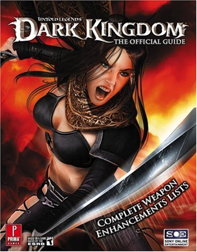 9780761554639: Untold Legends: Dark Kingdom (Prima Official Game Guide)