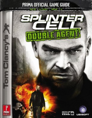 9780761555209: Tom Clancy's Splinter Cell Double Agent: Official Game Guide