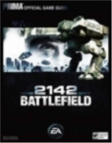 9780761555216: Battlefield 2142 (Prima Official Game Guide)
