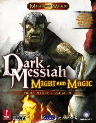 9780761555469: Dark Messiah of Might & Magic (Prima Official Game Guide)