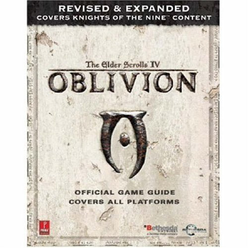 Elder Scrolls IV: Oblivion Official Game Guide, Covers all Platforms, revised and expanded: Olafson...