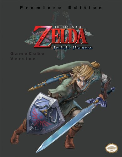 9780761555728: The Legend of Zelda: Twilight Princess: Prima Game Guide: Game Cube Version