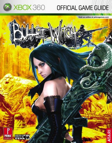 9780761555841: Bullet Witch: Prima Official Game Guide: Xbox 360