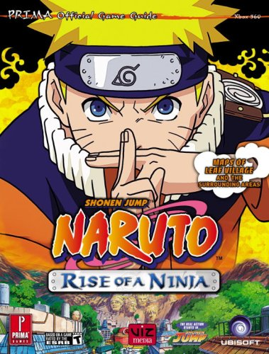 9780761555940: Naruto: Rise of a Ninja: Prima Official Game Guide (Prima Official Game Guides)