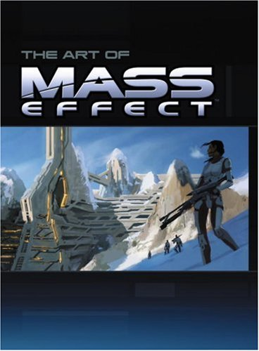 Mass Effect: Prima Official Game Guide / The Art of Mass Effect (2 Volume Set): Brad Anthony, ...