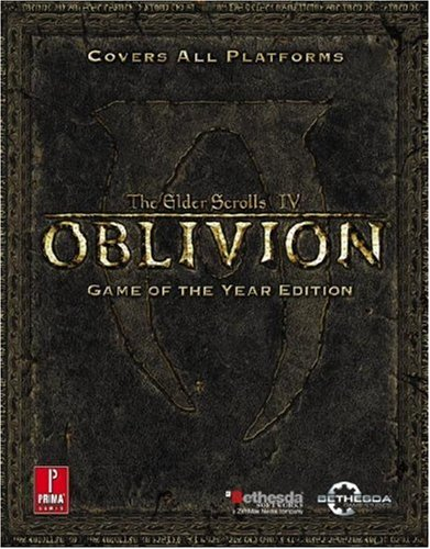 9780761556275: Elder Scrolls IV: Oblivion Game of the Year Official Strategy Guide (Prima Official Game Guides)