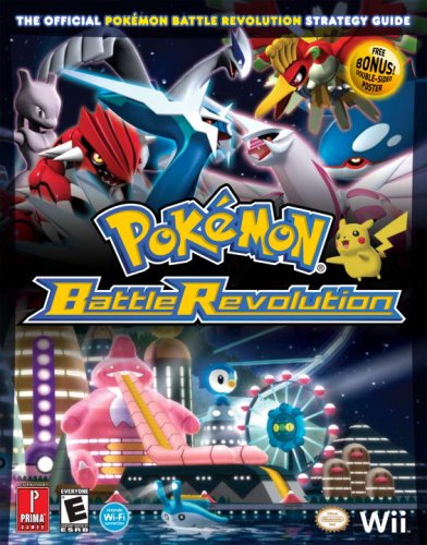 9780761556398: Pokemon Battle Revolution: The Official Pokemon Battle Revolution Strategy Guide [With Double-Sided Poster] (Prima Official Game Guide)
