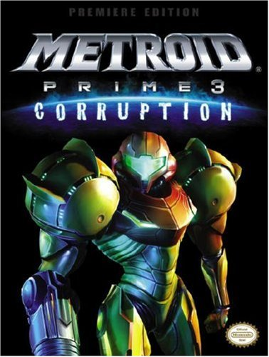 9780761556428: Metroid Prime 3: Corruption - Prima Official Game Guide