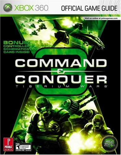 9780761556879: Command & Conquer 3: Tiberium Wars (Xbox360): Prima Official Game Guide