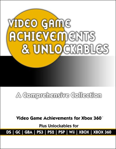 Video Game Achievements & Unlockables: Prima Official Game Guide (Prima Official Game Guides) (0761557032) by Prima Games