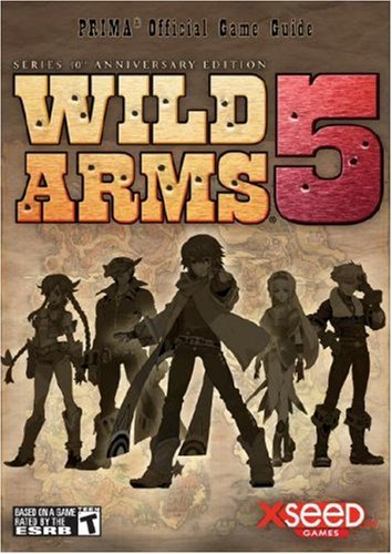 Wild Arms 5: Prima Official Game Guide (Prima Official Game Guides): Anthony, Brad