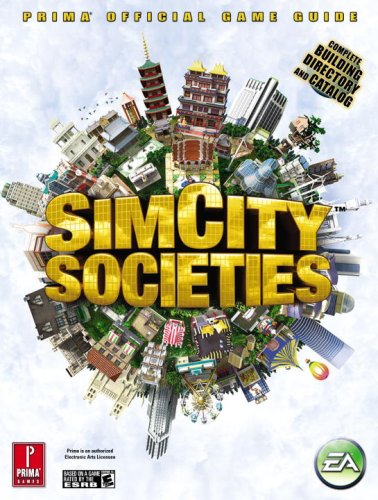 9780761558323: Sim City Societies Official Game Guide (Prima Official Game Guides)