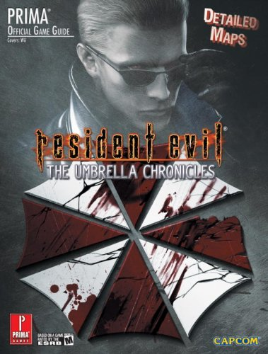9780761558453: Resident Evil: The Umbrella Chronicles: Prima Official Game Guide