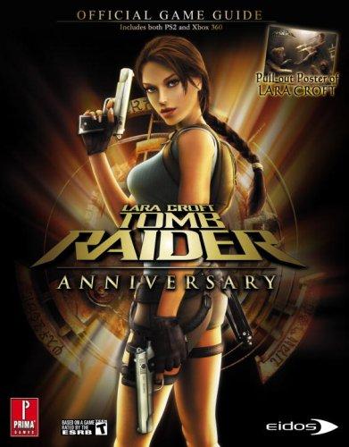 9780761558866: Lara Croft Tomb Raider Anniversary (360 & PS2): Prima Official Game Guide