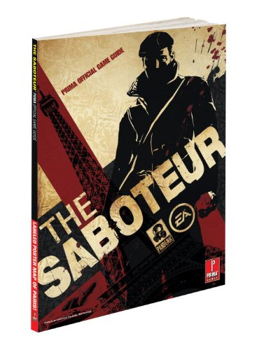 9780761559559: The Saboteur: Prima Official Game Guide (Prima Official Game Guides)