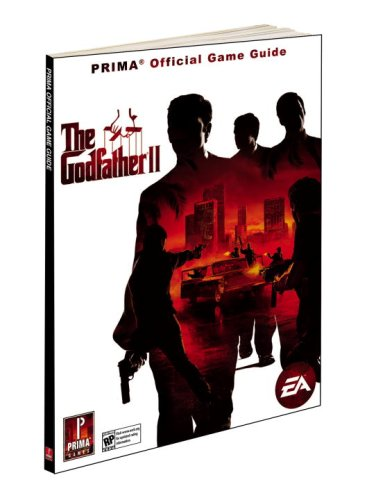 9780761559894: The Godfather II [With Poster]: Prima's Official Game Guide (Prima Official Game Guides)