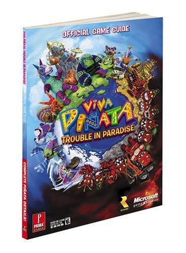 9780761560029: Viva Pinata: Trouble in Paradise: Prima Official Game Guide (Prima Official Game Guides)