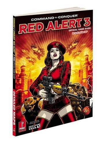 9780761560302: Command and Conquer Red Alert 3: Prima Official Game Guide (Prima Official Game Guides)