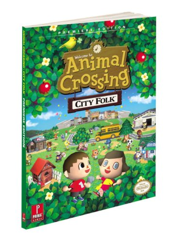 9780761561194: Animal Crossing: City Folk: Prima Official Game Guide (Prima Official Game Guides)
