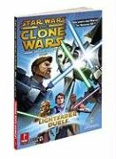 9780761561323: Star Wars Clone Wars : Lightsaber Duel and Jedi Alliance Official Game Guide