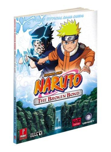 9780761561651: Naruto: the Broken Bond: Prima Official Game Guide