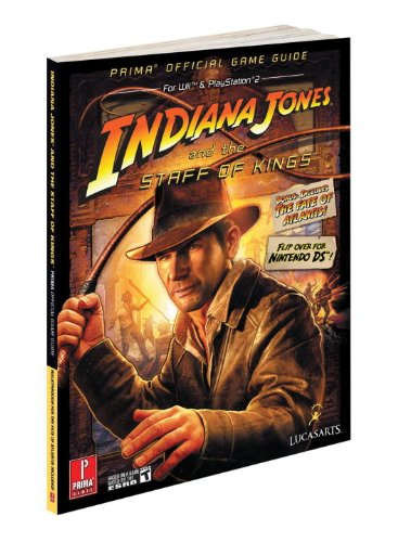 9780761562177: Indiana Jones and the Staff of Kings: Prima Official Game Guide (Prima Official Game Guides)