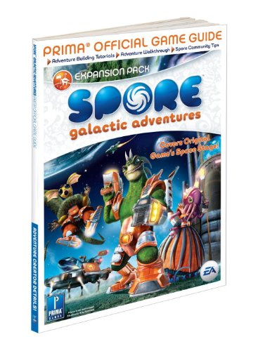 9780761562597: Spore Galactic Adventures: Prima Official Game Guide (Prima Official Game Guides)