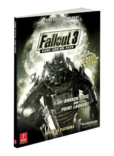 9780761563266: Fallout 3 Game Add-On Pack - Broken Steel and Point Lookout: Prima Official Game Guide (Prima Official Game Guides)