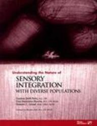 9780761615156: Understanding the Nature of Sensory Integration With Diverse Populations