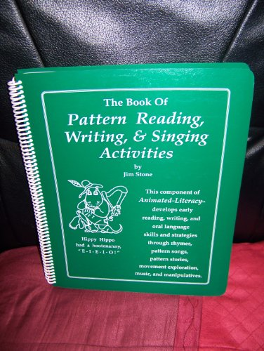 9780761617013: The Book of Pattern Reading, Writing & Singing Activities (The Animated-Literacy Approach)