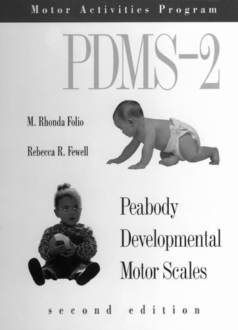 9780761618218: Peabody Developmental Motor Scales, (Pdms-2