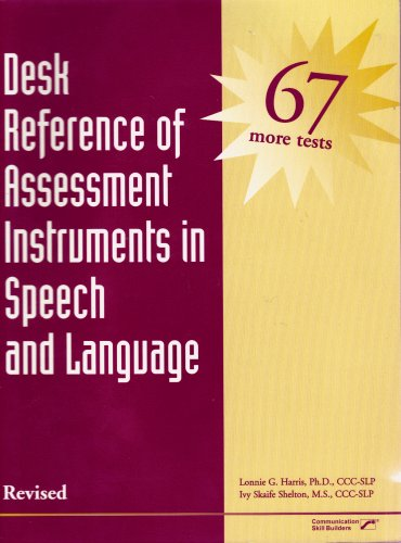 9780761632252: Desk Reference of Assessment Instruments in Speech and Language