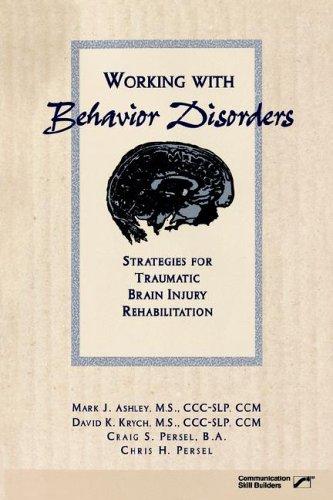 9780761632269: Working With Behavior Disorders: Strategies for Traumatic Brain Injury Rehabilitation
