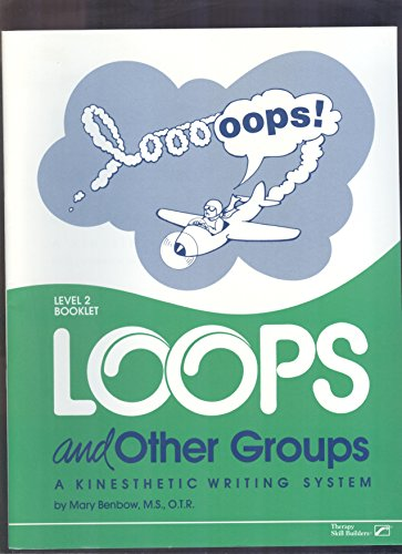Loops and Other Groups : A Kinesthetic: Mary Benbow