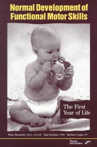 9780761641872: Normal Development of Functional Motor Skills: The First Year of Life