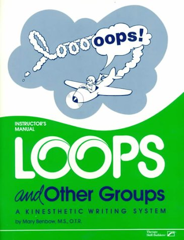 9780761641896: Loops and Other Groups: A Kinesthetic Writing System