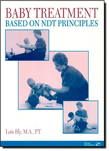 9780761644507: Bly Baby Treatment Based on Ndt Principles