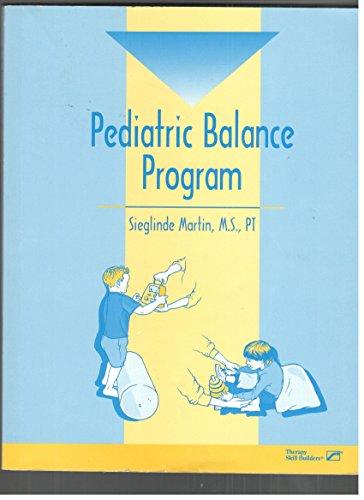 9780761660200: Pediatric Balance Program