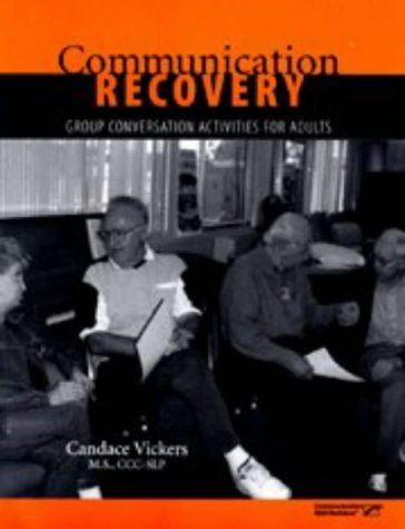 9780761662006: Communication Recovery: Group Conversation Activities for Adults