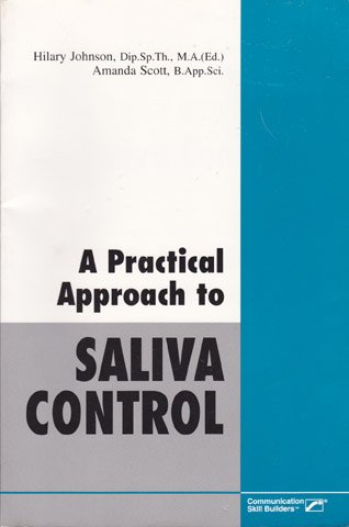 9780761678953: A Practical Approach to Saliva Control