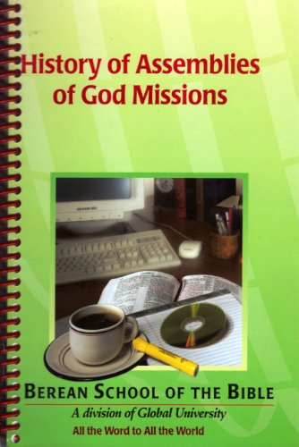 History of Assemblies of God Missions A Study Guide: McClaflin, Linda