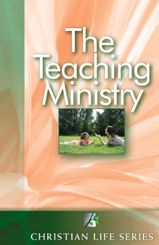 9780761707226: The Teaching Ministry (Christian Life Series, Course 5 Unit 3)