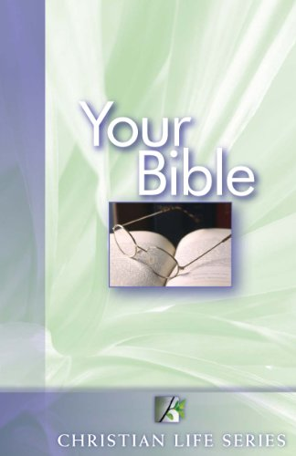 9780761712268: Your Bible (Christian Life Series, Course 2 Unit 1)
