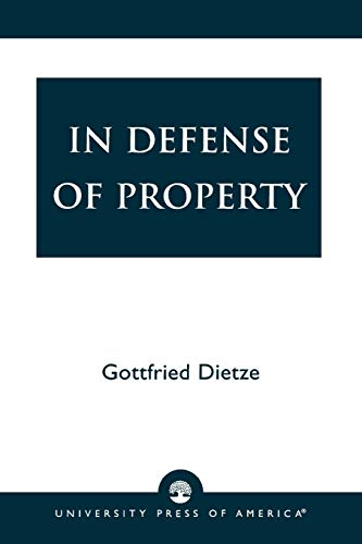9780761800460: In Defense of Property